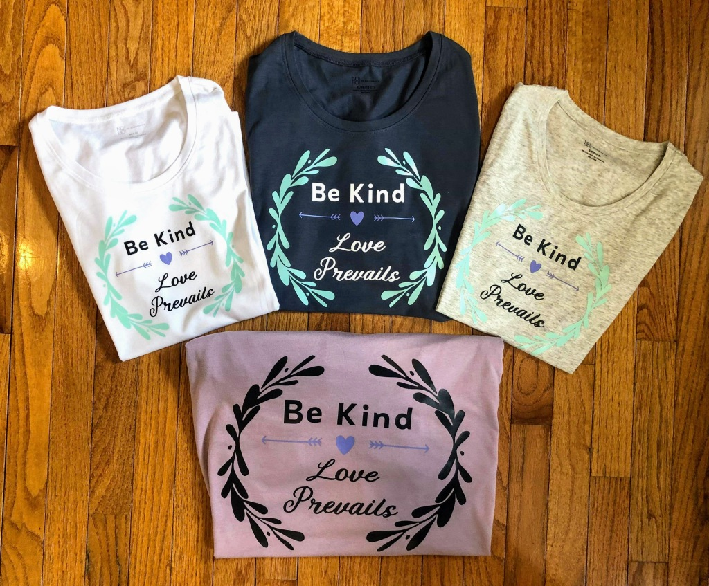 Be Kind Love Prevails T Shirts